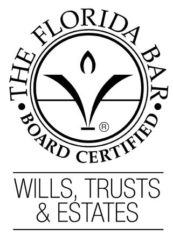 Board certified by the Florida Bar in Wills, Trusts and Estates.